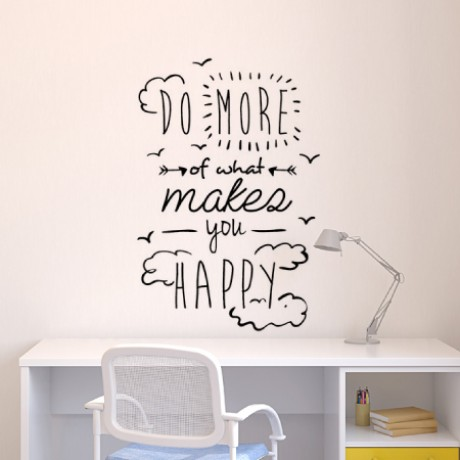 Do More With What Makes You Happy